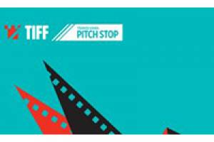 FNE at TIFF: Six Films Workshop at TIFF Pitch Stop