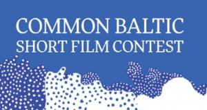 The 3rd Common Baltic Short Film Contest Opens Call 2017