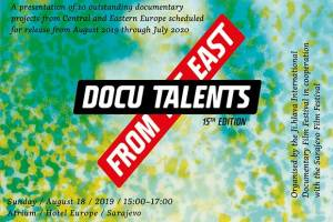 Docu Talents from the East @Sarajevo FF 2019 Announced