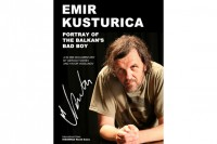 Kusturica, Balkans Bad Boy directed by Georgi Toshev and Yavor Vesselinov