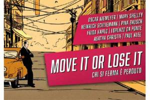 Move It or Lose It by Raffaele Compagnoni
