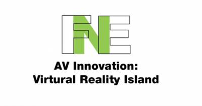 FNE AV Innovation: Virtural Reality Island