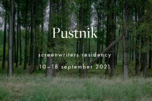 Pustnik Screenwriters Residency 2021 Calls for Applications