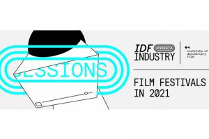 The 4th part of our IDF Industry Sessions series brings on Wednesday, October 18 at 6 pm (CET), a panel discussion Film Festivals in 2021.