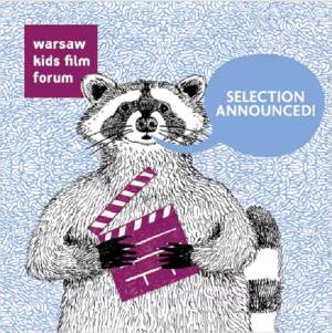 Warsaw Kids Film Forum - selected projects