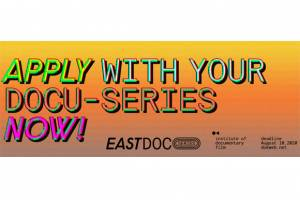East Doc Series – a brand new programme for documentary series